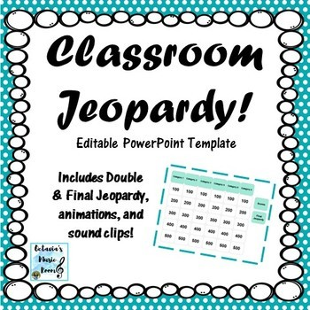 Classroom Jeopardy Editable Template - Review Game, ANY Grade/Subject