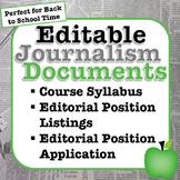 Editable Journalism Documents: Syllabus, Editorial Positio