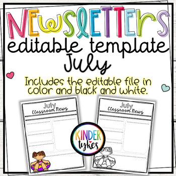 Editable July Classroom Newsletter