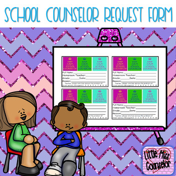 Keep Calm School Counseling Request Forms