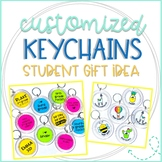 Editable Keychains Template: Back to School, Holiday, End of Year Student Gifts