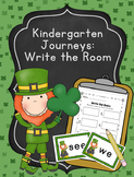 Editable Kindergarten Journeys Write the Room St. Patrick's Day