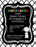 Editable Kindergarten Math Engage New York Binder Covers - Black & White
