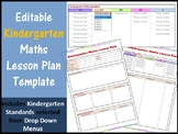 Editable Kindergarten Maths Lesson Plan with Standards on Drop Down Menus