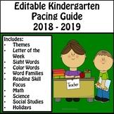 Editable Kindergarten Pacing Guide  2018 - 2019