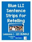 Sentence Strips for Retelling BUNDLE Blue Leveled Literacy Intervention