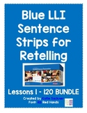 Sentence Strips for Retelling BUNDLE Blue Leveled Literacy Intervention