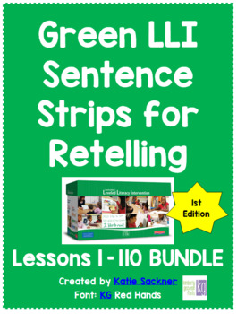 Sentence Strips for Retelling BUNDLE Green LLI Kit (1st Edition)