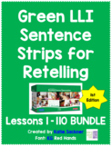 Green LLI 1st Edition Sentence Strips for Retelling BUNDLE