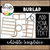Editable Label Templates: Burlap   Classroom Decor