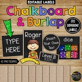 Editable Labels Burlap and Chalkboard Theme for Classroom {170 Labels}