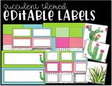 Editable Labels - Cactus - Succulent Themed - Classroom Decor