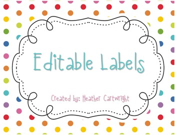 Editable Labels FREEBIE by Heather Cartwright | TpT
