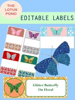 Editable Labels : Glitter Butterfly on Floral