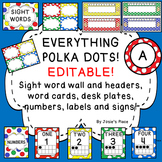 Editable Labels, Signs, Word Walls, Desk Plates & more! -Everything Polka Dots!