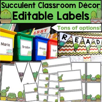 Succulent Classroom Decor - Editable Labels