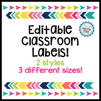 Editable Labels for your classroom! 2 styles and 3 different sizes!