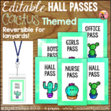 Cactus Hall Passes - Editable - for Lanyards