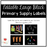 Editable Large Black Classroom Supply Labels - Primary Font