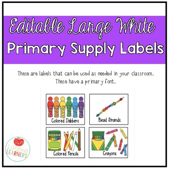 Editable Large White Classroom Supply Labels - Primary Font