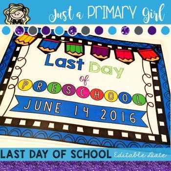 Editable Last Day of School Sign