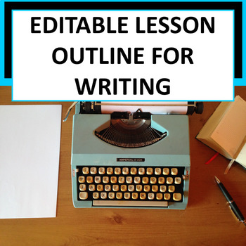 Editable Lesson Outline for a Writers Workshop