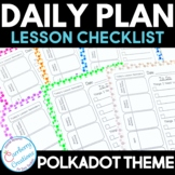 Editable Lesson Planner Daily Checklist with Polkadots