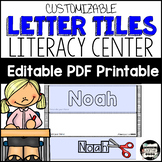 Name Recognition with Letter Tiles. Low Prep Literacy Center; Editable {English}