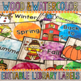 Editable Library Labels: Wood & Watercolor Decor