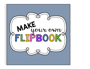 Editable Make your own Flipbook