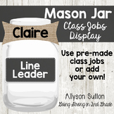 Farmhouse Editable Mason Jar Class Jobs