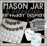 Editable Mason Jar & Fireflies Birthday Display w Banner!