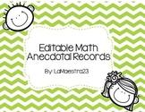 Editable Math Anecdotal Records