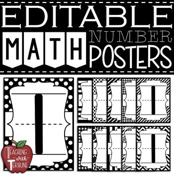EDITABLE Math Number Posters 0-9 {Black and White Designs}