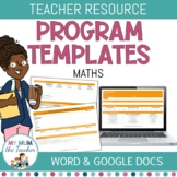 Editable Maths Program Template - K-6