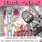 Editable Medieval Themed Labels and Phrases Classroom Decor