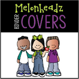 Editable Melonheadz Binder Covers