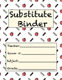 Editable Middle/High School Substitute Binder