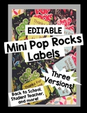 Editable Mini Pop Rock Labels- Great for Back To School