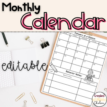 Editable Month at a Glance with Behavior Records for Parent Communication
