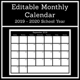 Editable Monthly Calendar (2019-2020 School Year)