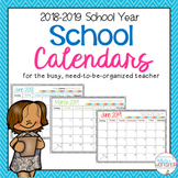 Editable Monthly Calendars for 2018-2019 School Year