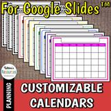 Editable Monthly Calendars for Google Slides™