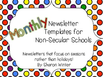 Editable Monthly Classroom Newsletters Templates for Non-secular Schools