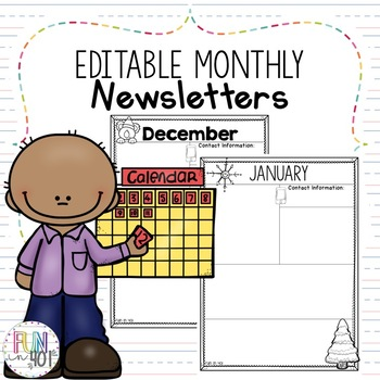 Editable Monthly Newsletters!