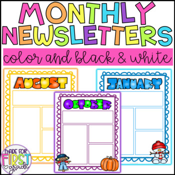 Editable Monthly Newsletters: Color and Black and White