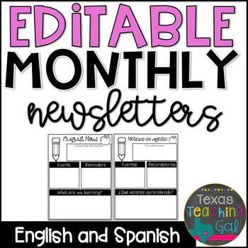 Editable Monthly Newsletters [English and Spanish]