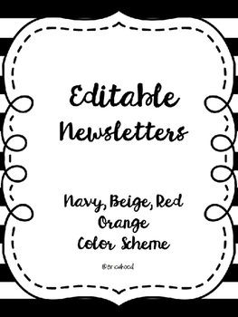 Editable Monthly Newsletters [Navy, Red Orange, Beige]