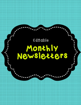 Editable Monthly Newsletters (Sept.-May)