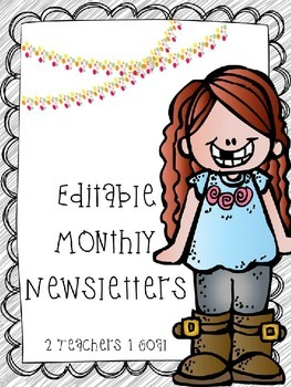 Editable Monthly Newsletters (weekly)